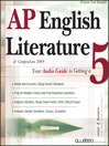 AP English Literature & Composition 2009 Edition (MP3): Your Audio Guide to Getting a 5